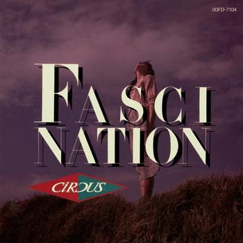 サーカス_Fascination.jpg