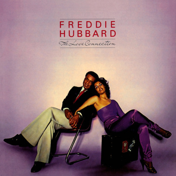 FreddieHubbard_TheLoveConnection.jpg