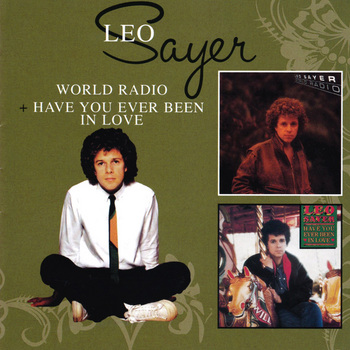 LeoSayer_WorldRadio+HaveYouEverBeenInLove.jpg
