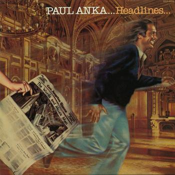 PaulAnka_Headlines.jpg