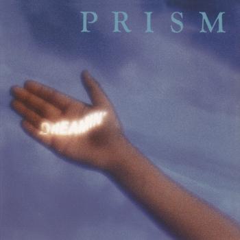 Prism_Dreamin'.jpg