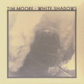 TimMoore_WhiteShadows.jpg