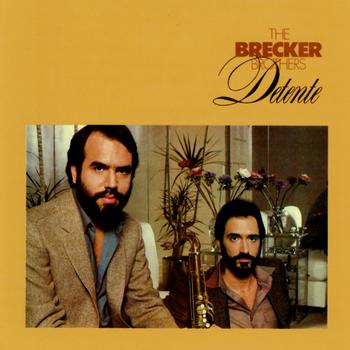 BreckerBrothers_Detente.jpg