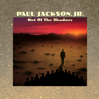 PaulJacksonJr_OutOfTheShadows.jpg