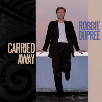 RobbieDupree_CarriedAway.jpg