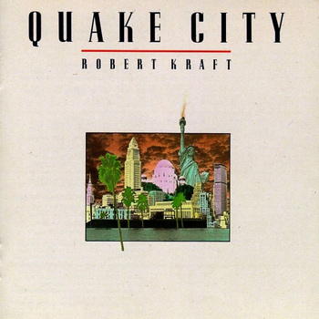 RobertKraft_QuakeCity.jpg